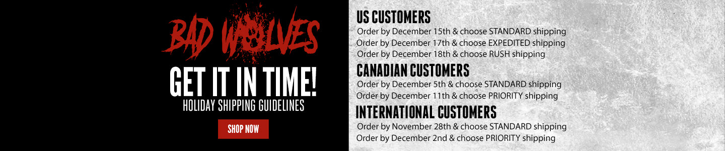 Shipping Deadlines for Bad Wolves Store