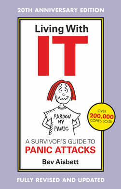 Living With IT: A Survivor's Guide to Panic Attacks