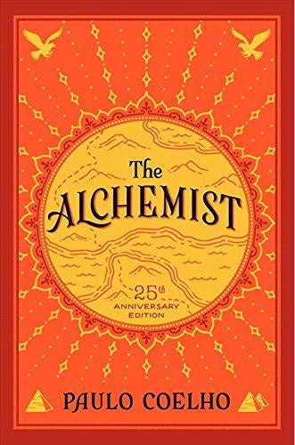 The Alchemist, 25th Anniversary: A Fable About Following Your Dreams