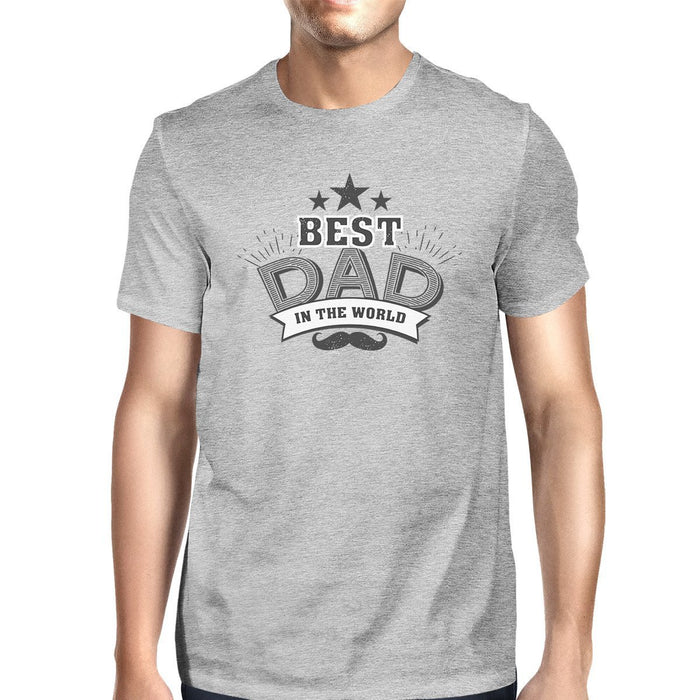 8eefba8e36 Best Dad In The World Mens Grey T-Shirt Unique Design Tee For Dad ...