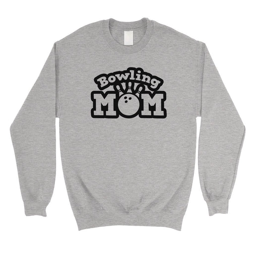 Bowling Mom Unisex Round Neck Sweatshirt Funny Mother'S Day Gift-Apparel & Accessories-365 Printing-Heather Grey-X-Large-EpicWorldStore.com