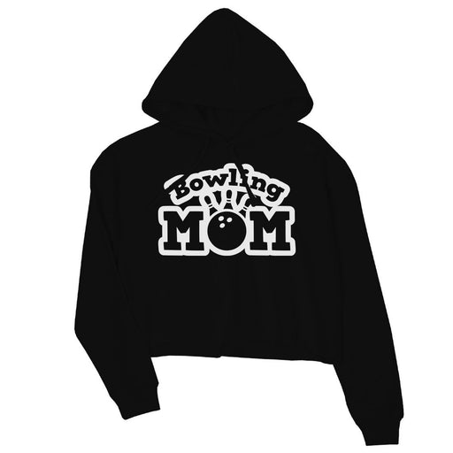Bowling Mom Womens Crop Hoodie Funny Mother'S Day Gift Cute Gift-Apparel & Accessories-365 Printing-Black-Large-EpicWorldStore.com
