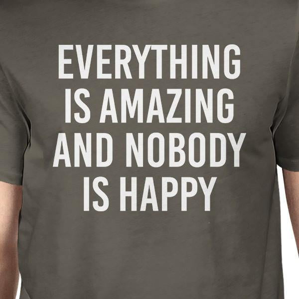 4585e6e1 Everything Amazing Nobody Happy Mens Cool Grey Tees Funny T-Shirt-Apparel &  Accessories