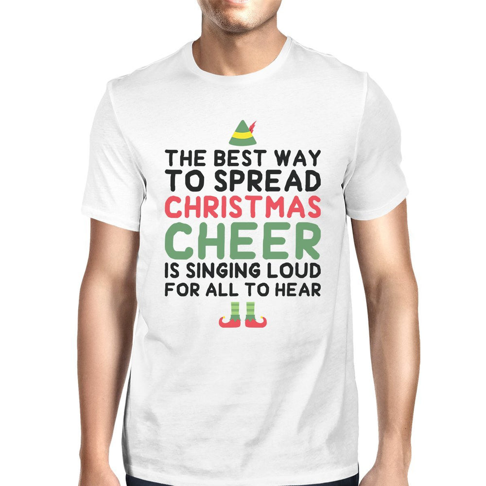 87331512 The Best Way To Spread Christmas Cheer Is Singing Loud For All To Hear Mens  White