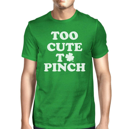 Too Cute To Pinch Mens Green T-Shirt Funny Patrick'S Day Shirt-Apparel & Accessories-365 Printing-2X-Large-EpicWorldStore.com