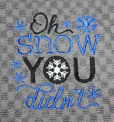 Oh Snow You Didn't! Kitchen Towel
