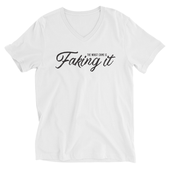 Faking It V-Neck T-Shirt