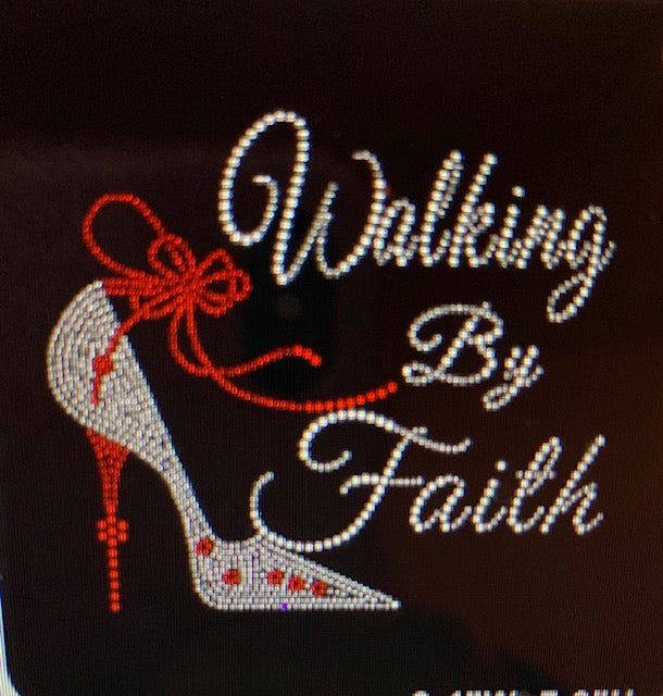 Walking By Faith Ladies Rhinestone Tee