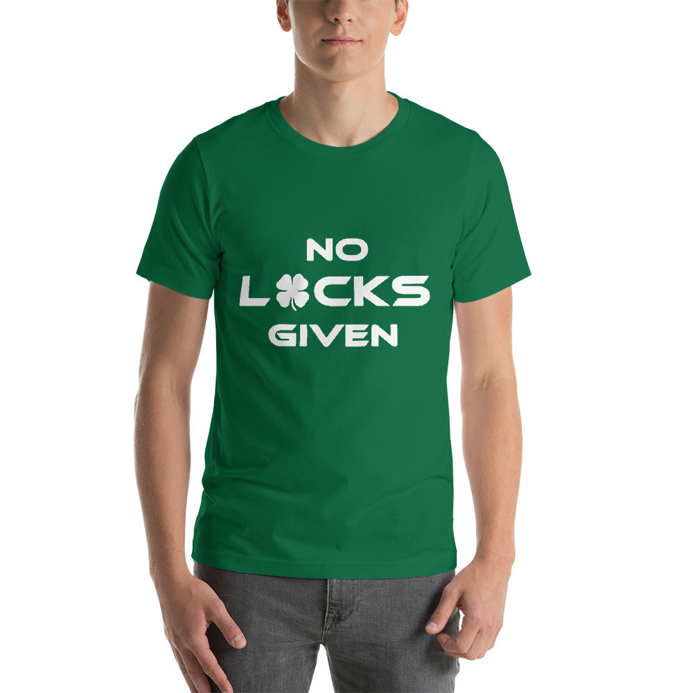 Short-Sleeve Unisex T-Shirt- No Lucks Given