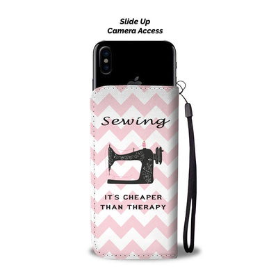 Sewing is cheaper than therapy Wallet Phone Case