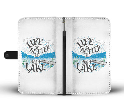 Life is better at the lake Wallet Phone Case