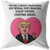DONALD TRUMP PILLOW FOR MOM