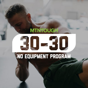 MTNTOUGH 30-30 - No Equipment Workout