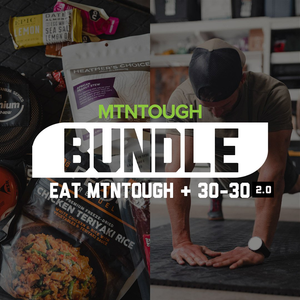 Eat MTNTOUGH & 30-30 2.0 Bundle