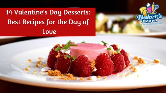 14 Valentine's Day Desserts: Best Recipes for the Day of Love