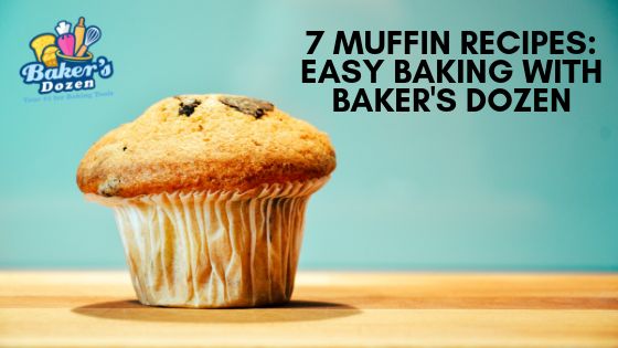 7 Muffin Recipes: Easy baking with Baker's Dozen