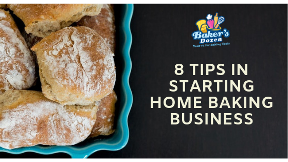 8 Tips in Starting Home Baking Business