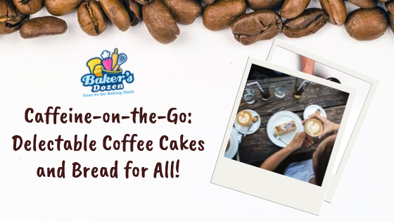 Caffeine-on-the-Go: Delectable Coffee Cakes and Bread for All!