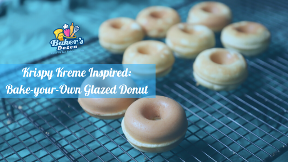 Krispy Kreme Inspired: Bake-your-Own Glazed Donut