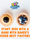 Start 2020 with A Bang with Baker's Dozen Best Pastries