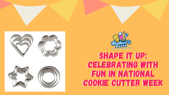 Shape It Up: Celebrating with Fun in National Cookie Cutter Week
