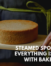 Steamed Sponge Cake: Everything is Possible with Baker's Dozen