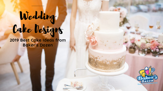 Wedding Cake Designs: 2019 Best Cake Ideas from Baker's Dozen