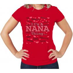 IT'S A NANA THING T-Shirt Women's 100% Cotton Tee - funshirtsusa