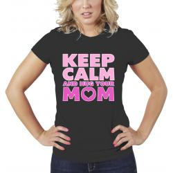 KEEP CALM & HUG YOUR MOM T-Shirt Women's 100% Cotton Tee - funshirtsusa