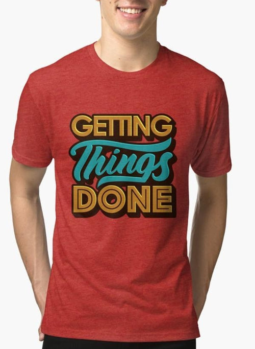 GETTING THINGS DONE Red Short Sleeve T-shirt 1018 - funshirtsusa