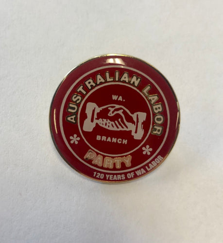 120 Years of WA Labor Lapel Pin
