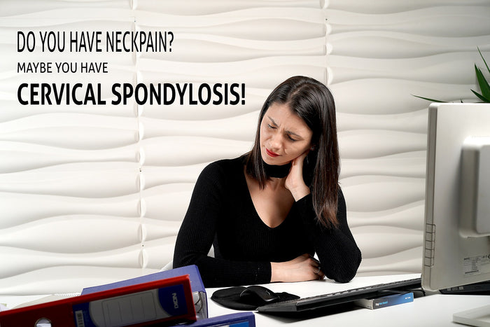 What is Cervical Spondylosis? How to Treat & Prevent it!