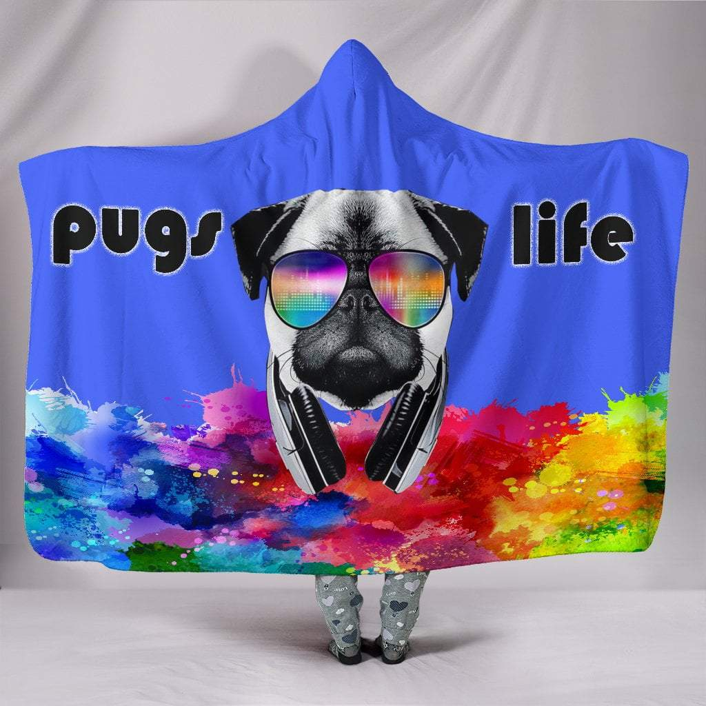 "Pacific Pike -  Pugs Life Hooded Blanket  -  Hooded Blanket / Youth 60""x45""  -  Hooded Blanket"