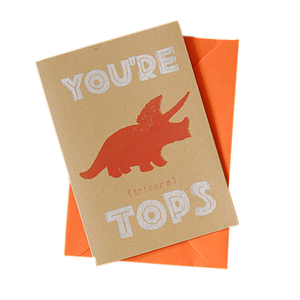 You're Tops Dinosaur Triceratops Blank Card