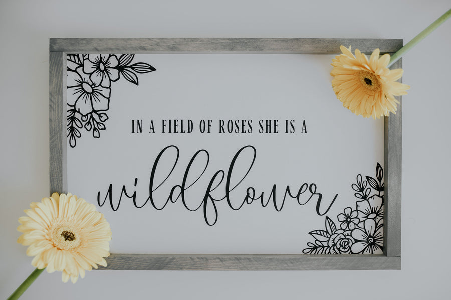 In A Field of Roses She is A Wildflower {with flower corners}