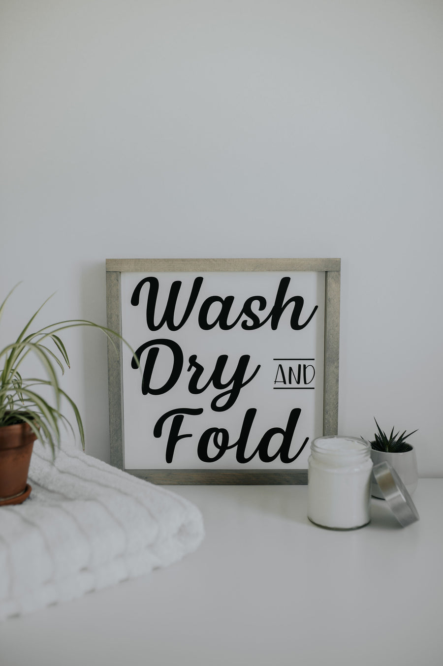 Wash, Dry, and Fold