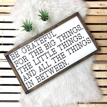 Be Grateful for the Big Things, The Little Things, and All the Things Between