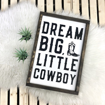 Dream Big, Little Cowboy