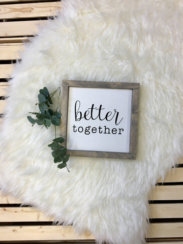 Better Together - Wooden Arrow Designs