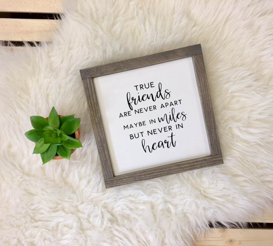 True Friends... - Wooden Arrow Designs