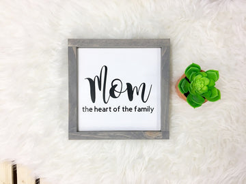 Mom - The Heart of the Family - Wooden Arrow Designs