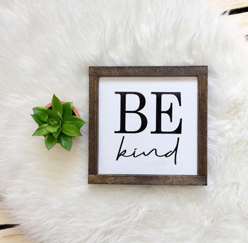 Be Kind - Wooden Arrow Designs