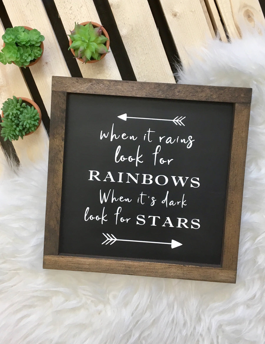 When it Rains Look for Rainbows... - Wooden Arrow Designs