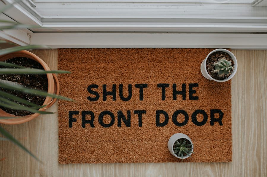 Shut the Front Door | doormat