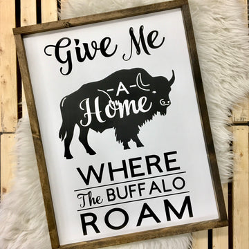 Give Me A Home Where the Buffalo Roam