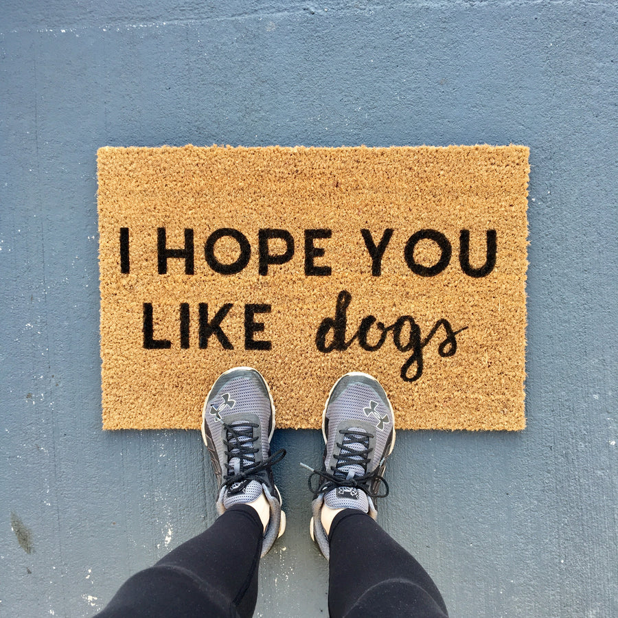 I Hope You Like Dogs Doormat Wooden Arrow Designs