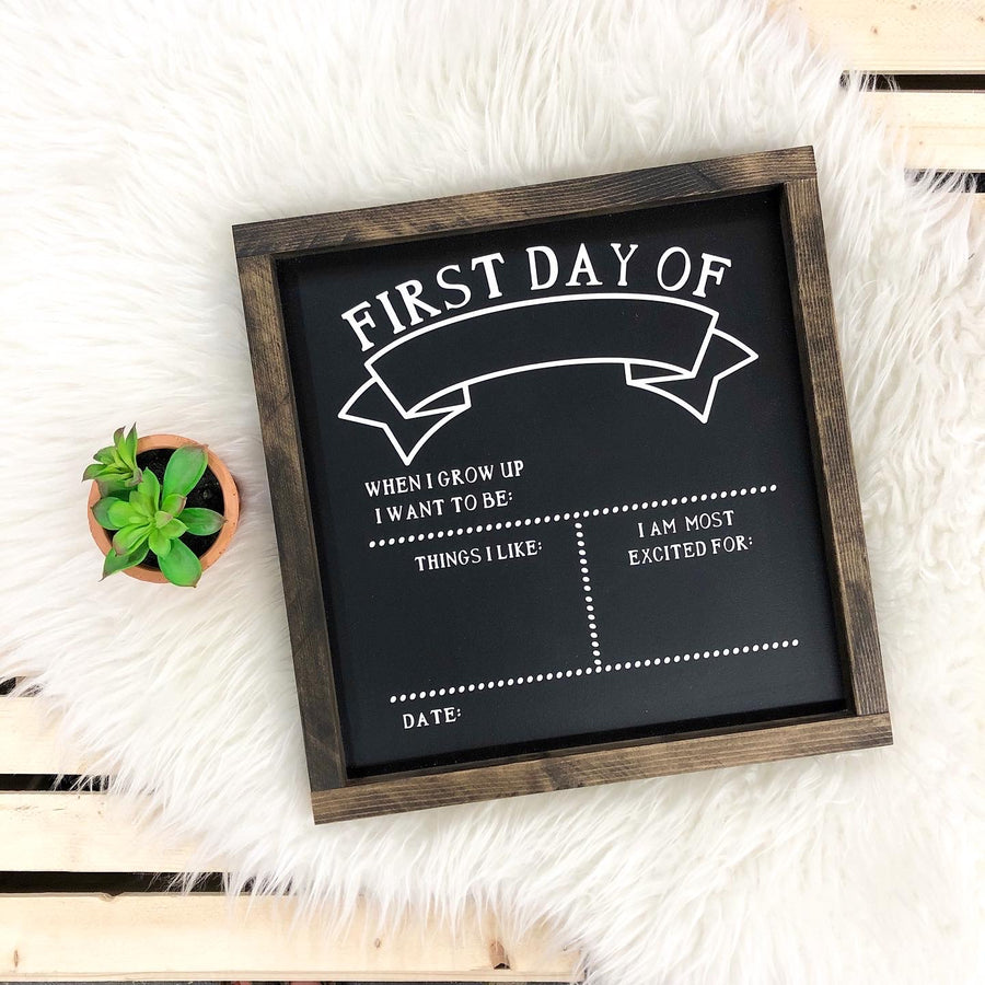 My First Day {chalkboard}
