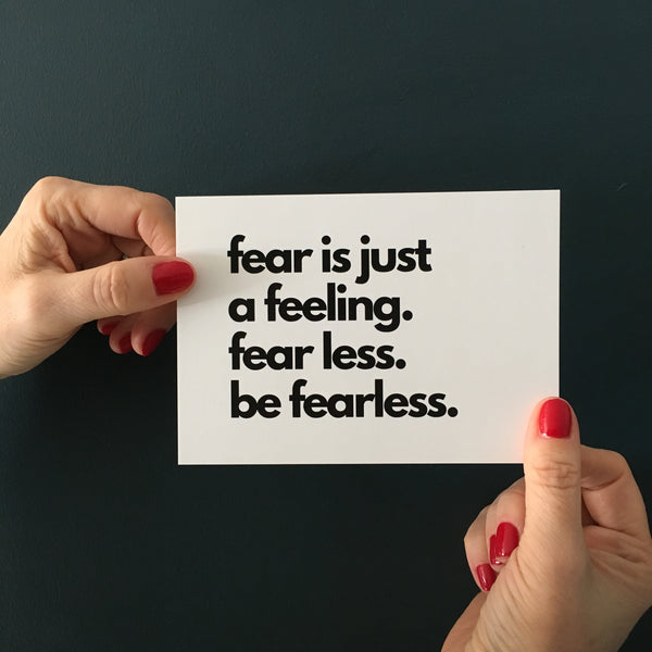 FEAR LESS A6 postcard