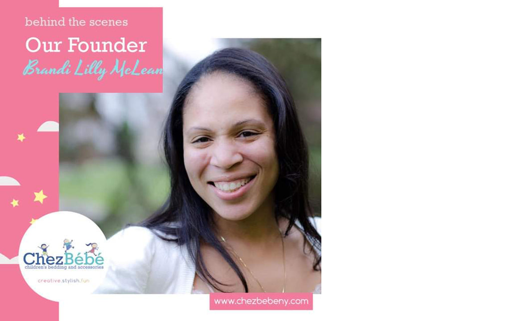 Chez Bébé: An interview with the founder - Brandi Lilly McLean