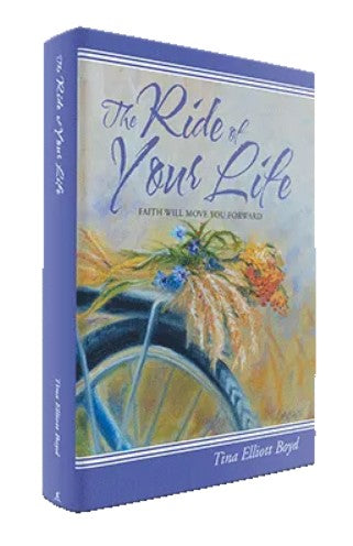 The Ride of Your Life ~ Faith will Move you Forward  Book